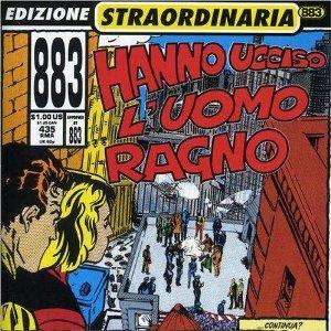 883 - HANNO UCCISO L'UOMO RAGNO (CD)