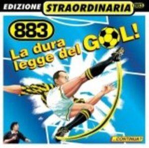 883 - LA DURA LEGGE DEL GOL! -2INED. 4RMX (CD)