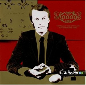 KAADA - THANK YOU FOR GIVING ME YOUR VALUBLE TIME (CD)