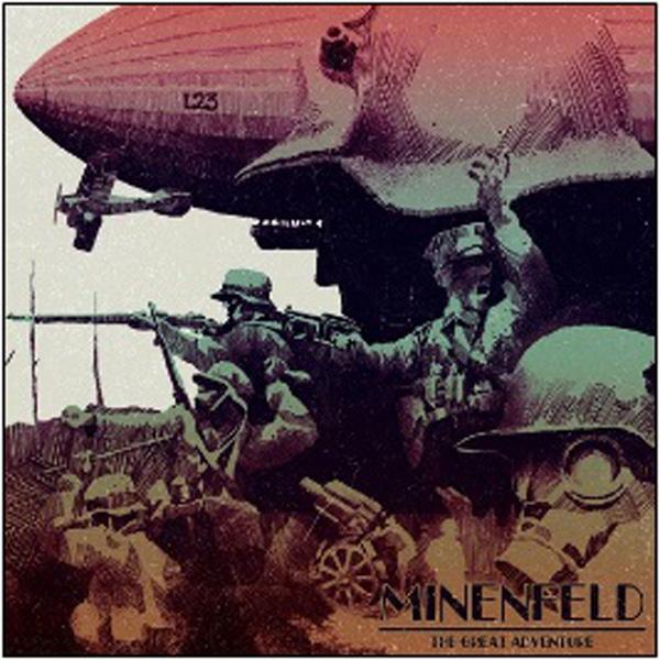 MINENFELD - GREAT ADVENTURE (CD)