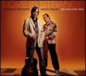 JACKSON BROWNE - LOVE IS STRANGE -2CD (CD)