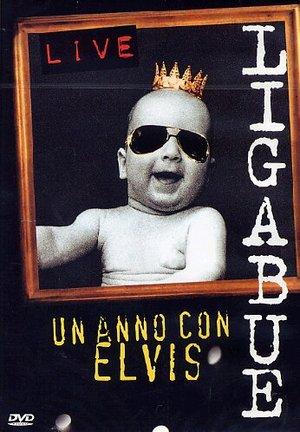 LIGABUE LIVE UN ANNO CON ELVIS (DVD)