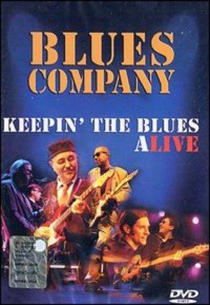 BLUES COMPANY KEEPIN THE BLUES ALIVE (DVD)