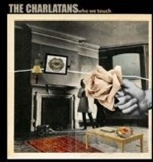 CHARLATANS - WHO WE TOUCH (CD)