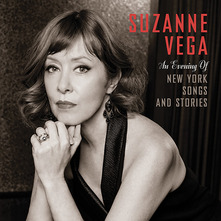 SUZANNE VEGA - AN EVENING OF NEW YORK SONGS & STORIES (CD)