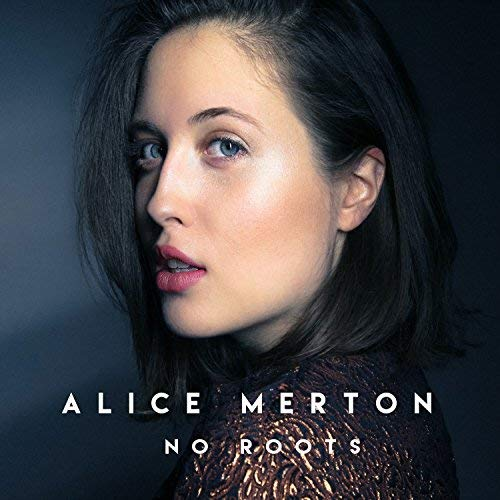 ALICE MERTON - NO ROOTS (CD)