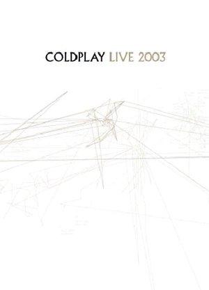 COLDPLAY - LIVE 2003 DVD (DVD)
