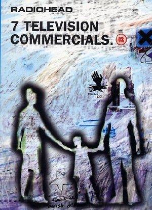 RADIOHEAD 7 TELEVISION COMMERCIALS (DVD)