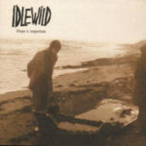 IDLEWILD - HOPE IS IMPORTANT (CD)