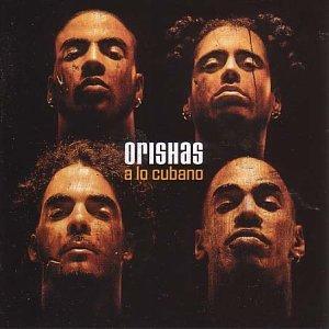 ORISHAS - A LO CUBANO (MC)