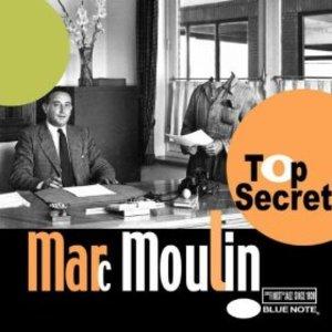 MARC MOULIN - TOP SECRET (CD)