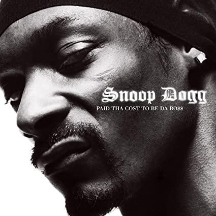 SNOOP DOGG - PAID THA COST TO BE DA BOSS (CD)