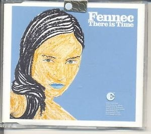 FENNEC - THERE IS TIME (CD)