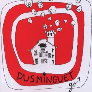 DUSMINGUET - GO (CD)