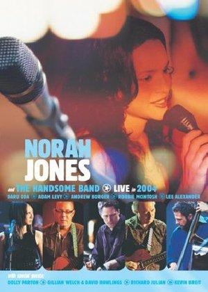 NORAH JONES THE HANDSOME BAND 2004 (DVD)
