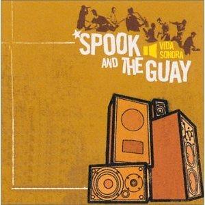 SPOOK AND THE GUAY - VIDASONORA (CD)