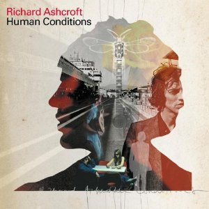 RICHARD ASHCROFT - HUMAN CONDITIONS (CD)