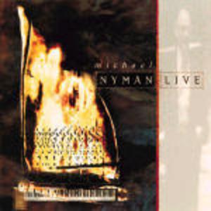 LIVE MICHAEL NYMAN (CD)