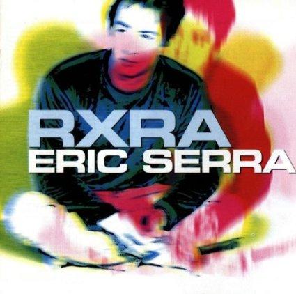 ERIC SERRA - RXRA (CD)