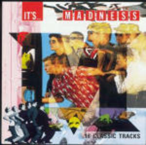 MADNESS - IT'S MADNESS SIXTEEN CLASSIC TRACKS (CD)