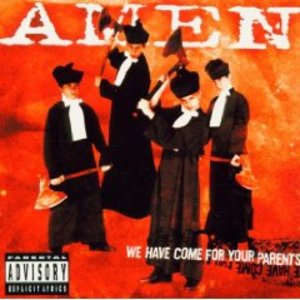 AMEN - WE HAVE COME FOR YOUR PARENTS (CD)