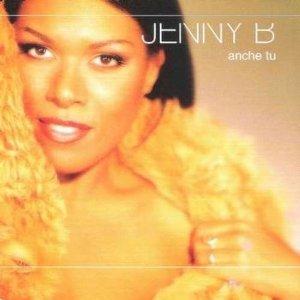 JENNY B - ANCHE TU (CD)
