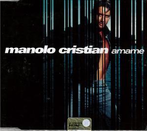 MANOLO CRISTIAN - AMAME (CD)