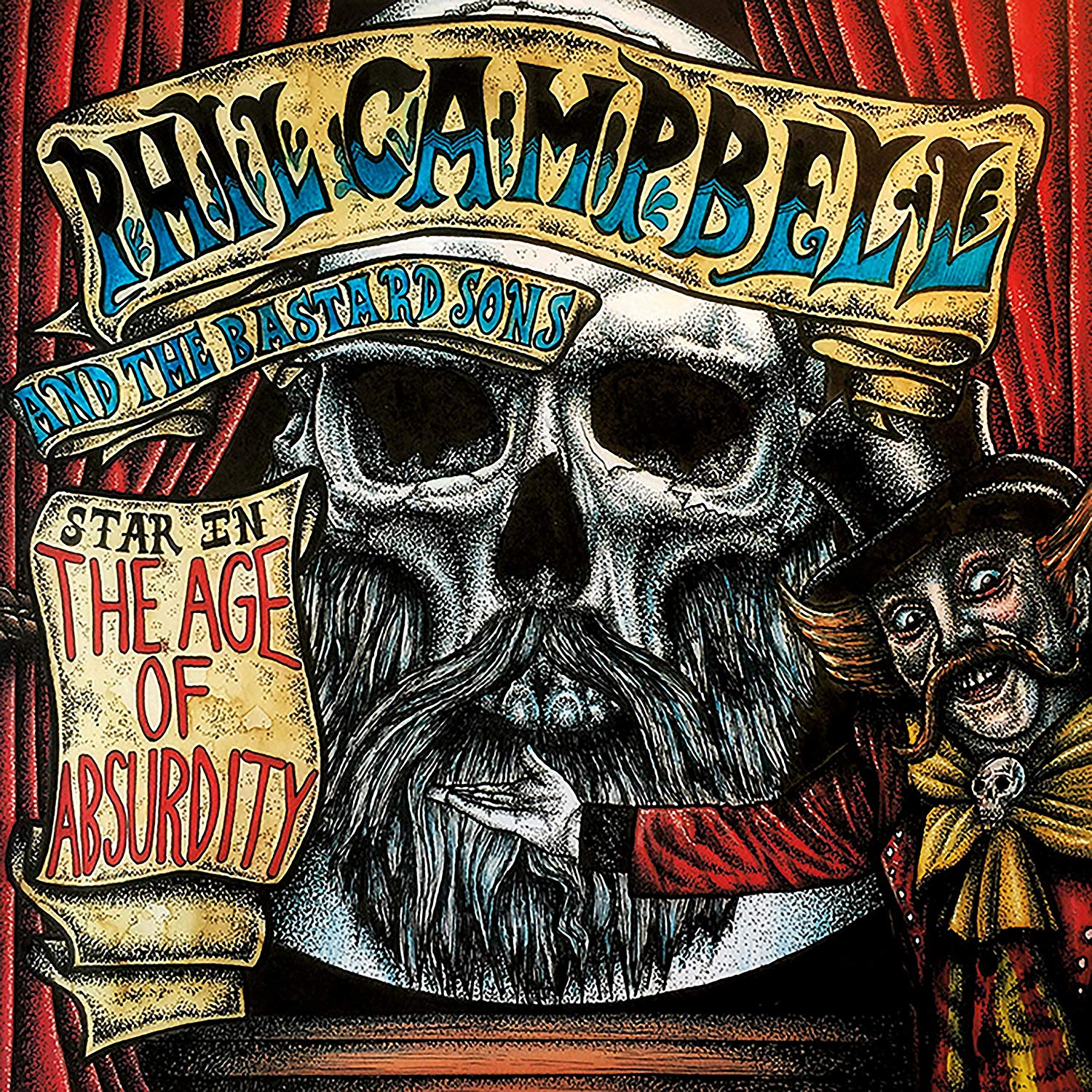 CAMPBELL PHIL AND THE BASTARD SONS - THE AGE OF ABSURDITY (CD)