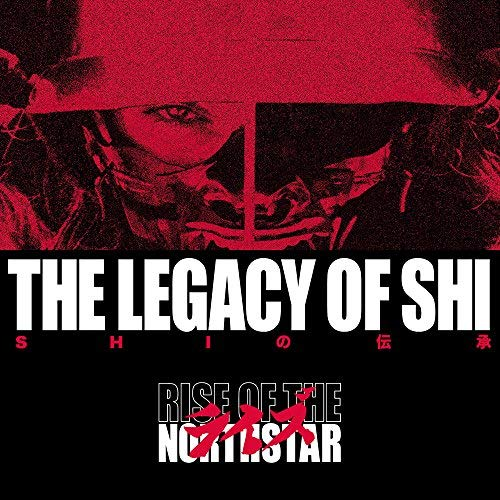 RISE OF THE NORTHSTAR - THE LEGACY OF SHI [EXPLICIT] (CD)