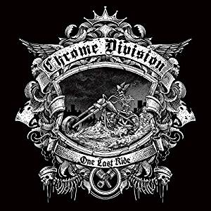 CHROME DIVISION - ONE LAST RIDE (CD)