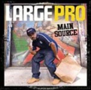 LARGE PRO - MAIN SOURCE LARGE PRO (CD)