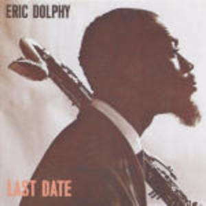 LAST DATE ERIC DOLPHY (CD)