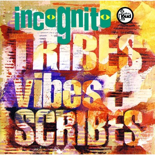 INCOGNITO - TRIBIES,VIBES AND SCRIBES (CD)