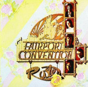 FAIRPORT CONVENTION - ROSIE (CD)