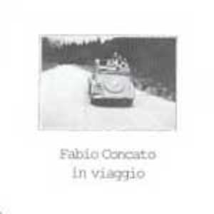 FABIO CONCATO - IN VIAGGIO (CD)
