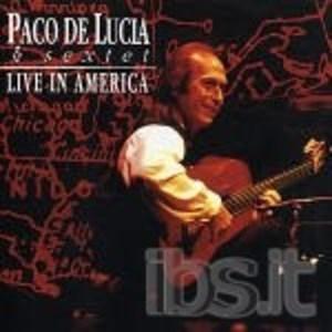 PACO DE LUCIA - LIVE IN AMERICA (CD)