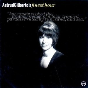 ASTRUD GILBERTO - FINEST HOUR (CD)