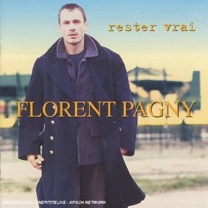 FLORENT PAGNY - RESTER VRAI (CD)