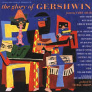 THE GLORY OF GERSHWIN TRIBUTE (CD)