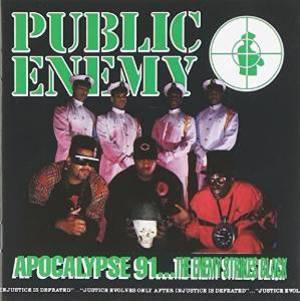 PUBLIC ENEMY - APOCALYPSE 91...THE ENEMY STRIKES BLACK (CD)