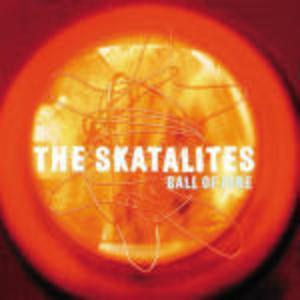 SKATALITES - BALL OF FIRE (CD)
