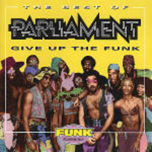 THE BEST OF PARLIAMENT GIVE UP THE FUNK (CD)