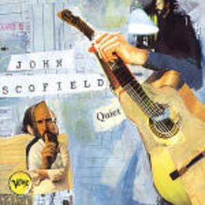 QUIET JOHN SCOFIELD (CD)