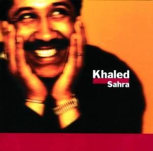 KHALED - SAHRA KHALED (CD)
