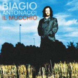 BIAGIO ANTONACCI - IL MUCCHIO (CD)