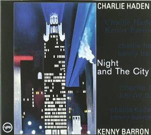 CHARLIE HADEN - NIGHT AND THE CITY (CD)