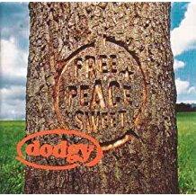DODGY - FREE PEACE SWEET (MC)