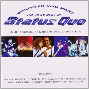 STATUS QUO - WHATEVER YOU WANT - THE VERY BEST O (CD)