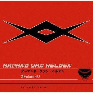 2 FUTURE FOR U -ARMAND VAN HELDEN (CD)