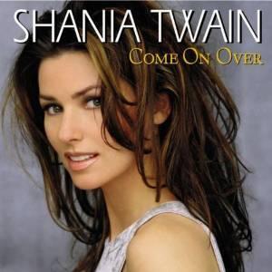 SHANIA TWAIN - COME ON OVER (CD)